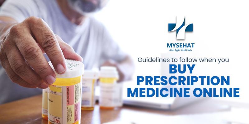 Guidelines to follow when you Buy Prescription Medicine Online