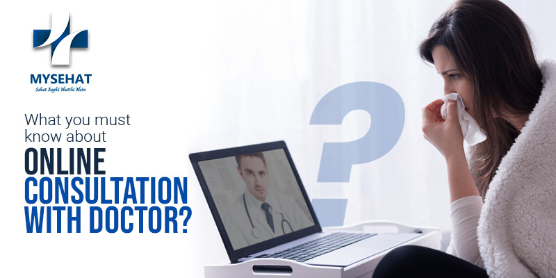 What You Must Know About Online Consultation with Doctor?