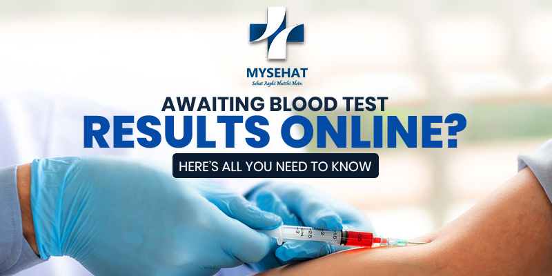 Awaiting Blood Test Results Online? Here's all You Need to Know